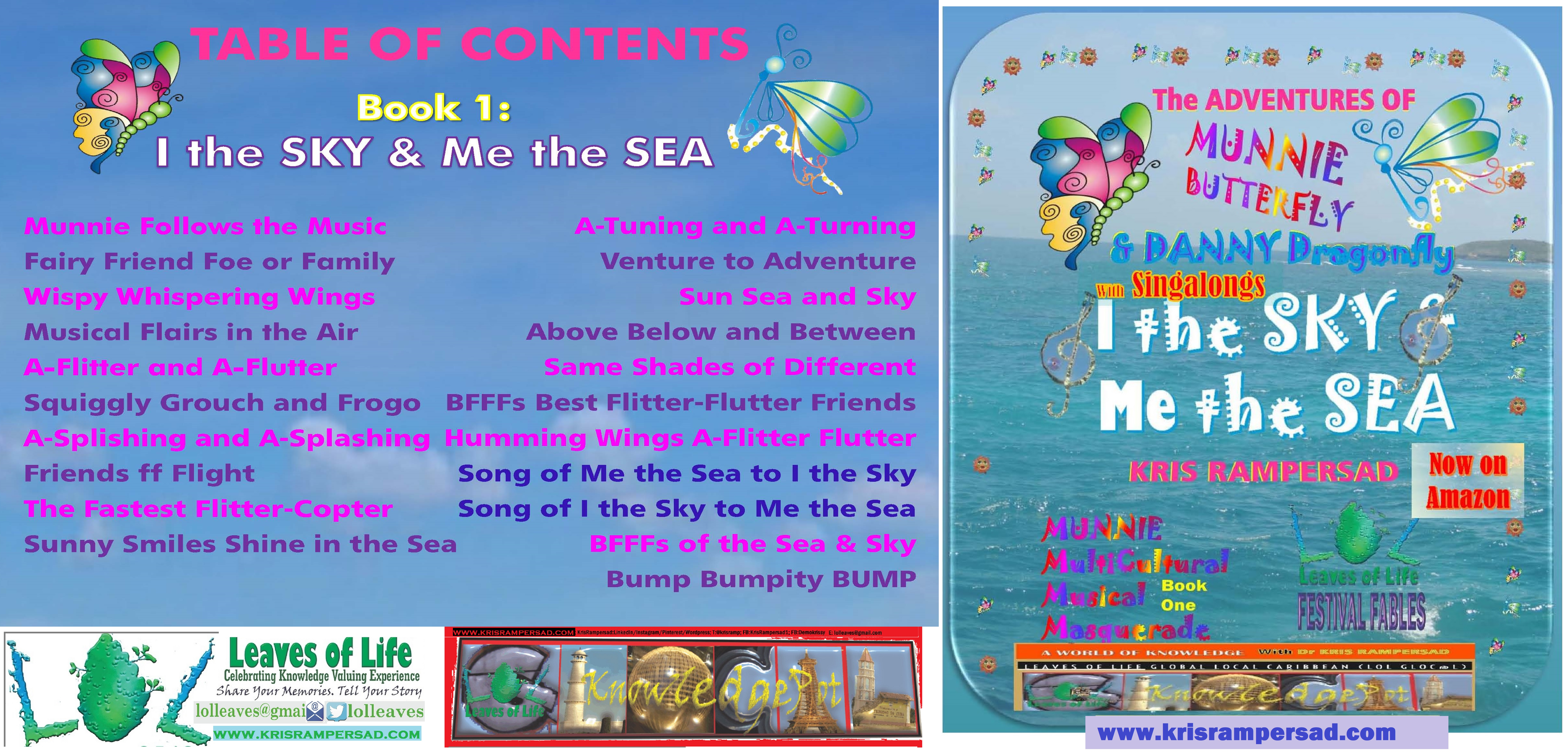 Table of Contents I the Sky and Me the Sea Adventures of Munnie Butterfly and Danny Dragonfly Book 1