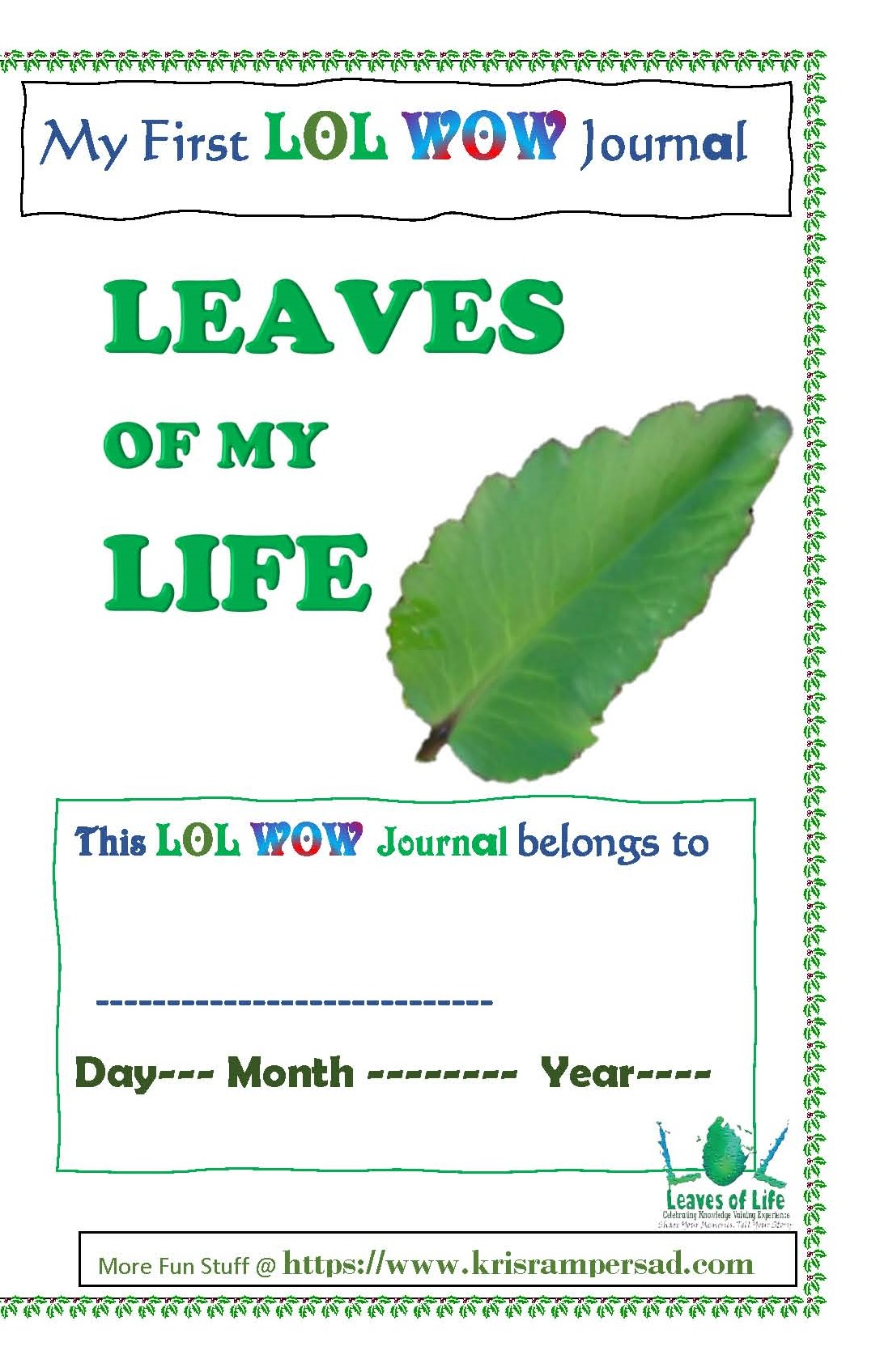My First LOL WOW Journal Cover option Leaves of Life